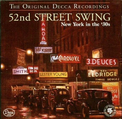 VA - 52nd Street Swing: New York In The 30's (1994) [FLAC] Download