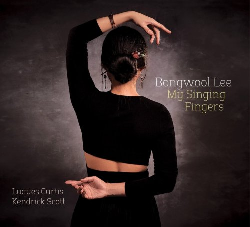 Bongwool Lee - My Singing Fingers (2018) [FLAC] Download