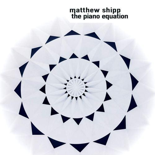 Matthew Shipp - The Piano Equation (2020) [FLAC] Download