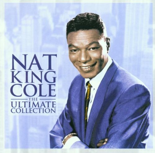 Nat King Cole - The Ultimate Collection (1999) [FLAC] Download