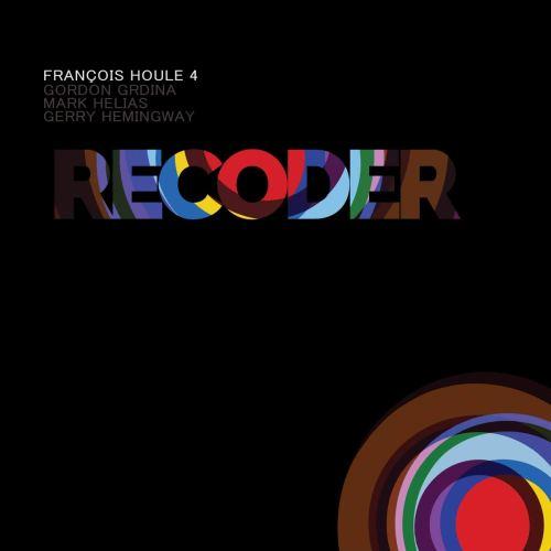 François Houle 4 - Recoder (2020) [FLAC] Download