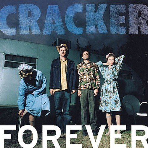 Cracker - Forever (2012) [FLAC] Download