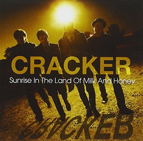 Cracker - Sunrise in the Land of Milk and Honey (2009) [FLAC] Download