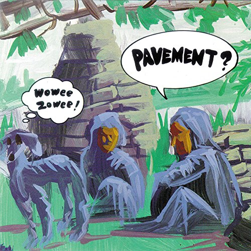 Pavement - Wowee Zowee (1995) [FLAC] Download