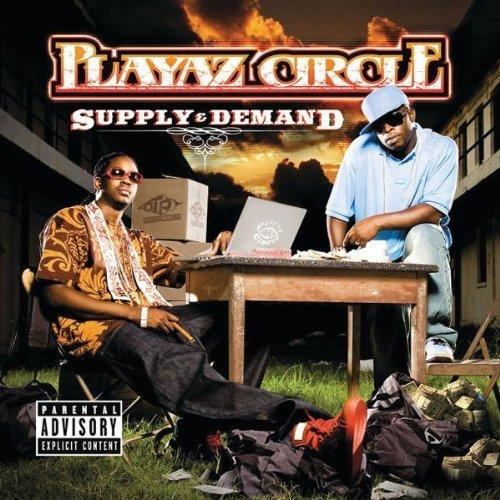 Playaz Circle - Supply & Demand (2007) [FLAC] Download