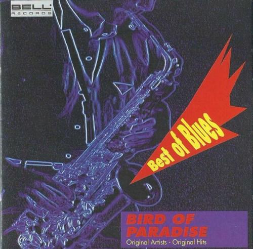 VA - Best Of Blues Bird Of Paradise (1992) [FLAC] Download