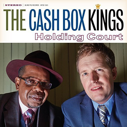 The Cash Box Kings - Holding Court (2015) [FLAC] Download