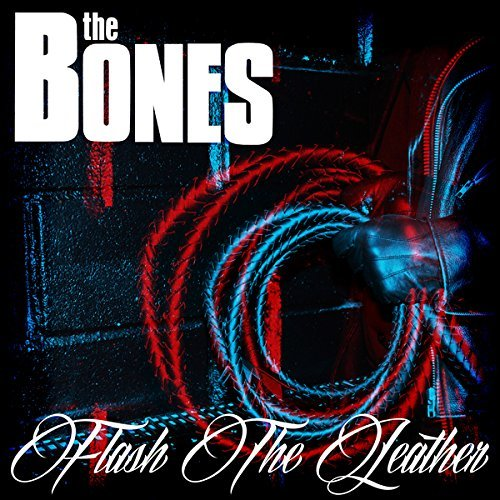 The Bones - Flash The Leather (2015) [FLAC] Download