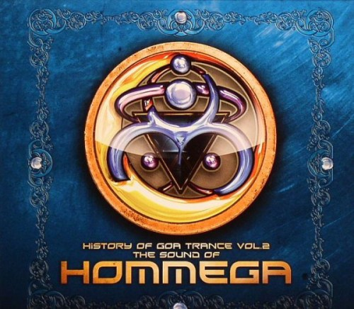 VA - History Of Goa Trance Volume 2: The Sound Of Hommega (2008) [FLAC] Download