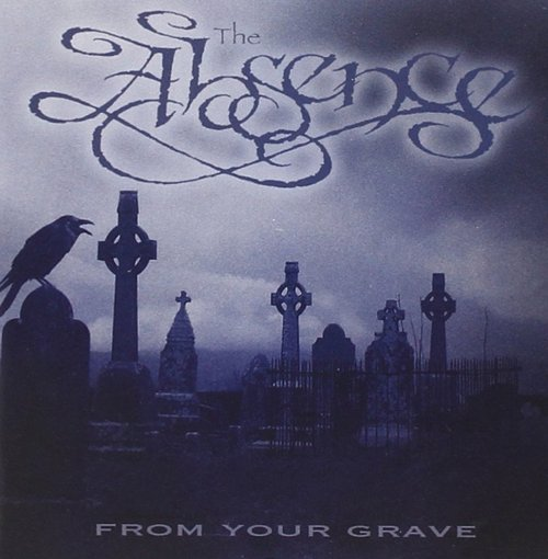 The Absence - From Your Grave (2005) [FLAC] Download