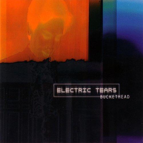 Buckethead - Electric Tears (2002) [FLAC] Download