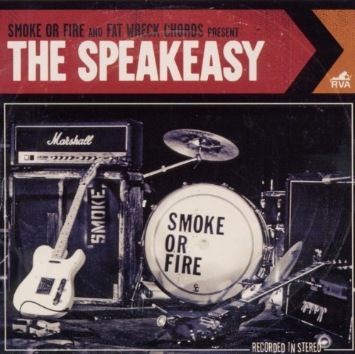 Smoke or Fire - The Speakeasy (2010) [FLAC] Download