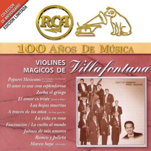 Violines Mágicos De Villafontana - RCA 100 Años De Música (2001) [FLAC] Download