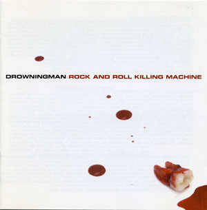 Drowningman - Rock and Roll Killing Machine (2000) [FLAC] Download