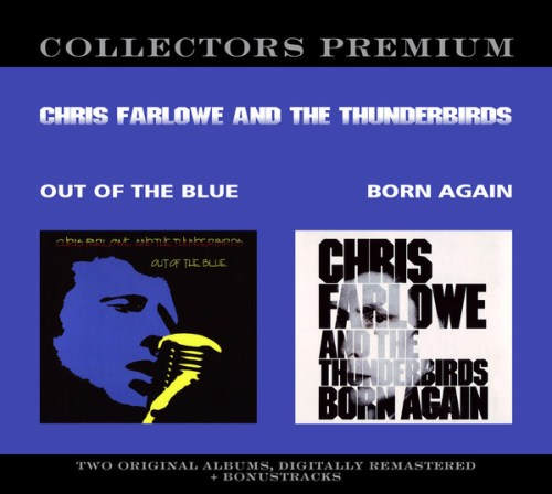Chris Farlowe And The Thunderbirds - Out Of The Blue Born Again (2014) [FLAC] Download