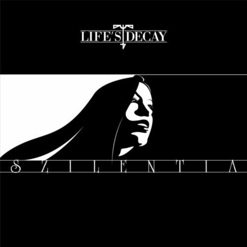 Life's Decay - Szilentia (2007) [FLAC] Download