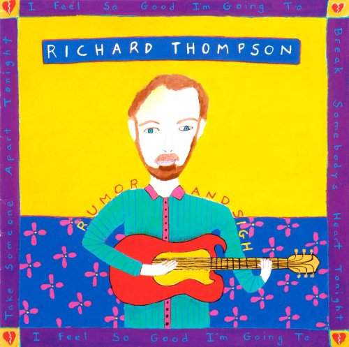 Richard Thompson - Rumor And Sigh (1991) [FLAC] Download