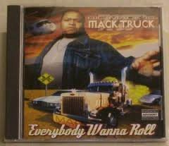 Big Mack - Everybody Wanna Roll (2001) [FLAC] Download