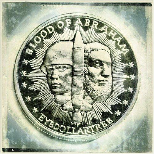 Blood Of Abraham - Eyedollartree (2005) [FLAC] Download