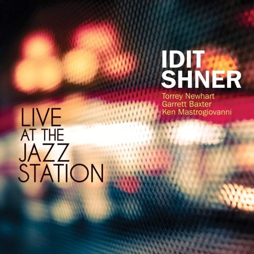 Idit Shner - Live At The Jazz Station (2021) [FLAC] Download