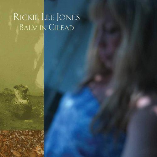 Rickie Lee Jones - Balm In Gilead (2009) [FLAC] Download