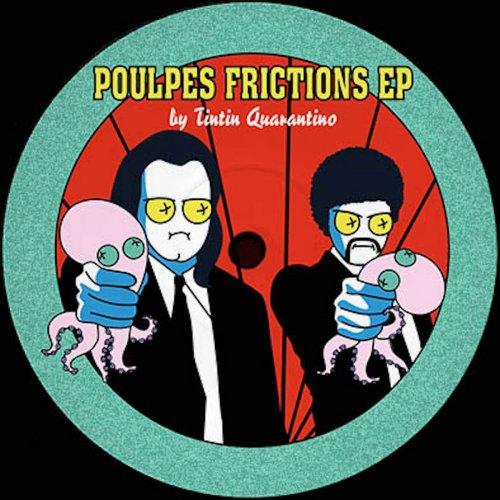 Tintin Quarantino - Poulpes Frictions (2020) [FLAC] Download