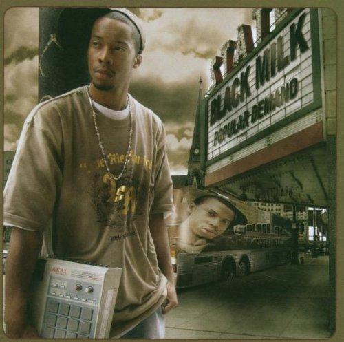 Black Milk - Popular Demand (2007) [FLAC] Download