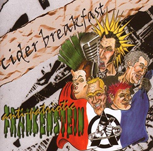 Cider Breakfast - Anti-Patriotic Frankenstein (2002) [FLAC] Download