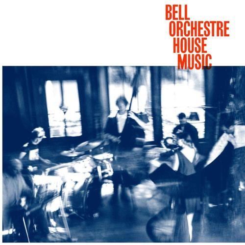 Bell Orchestre - House Music (2021) [FLAC] Download