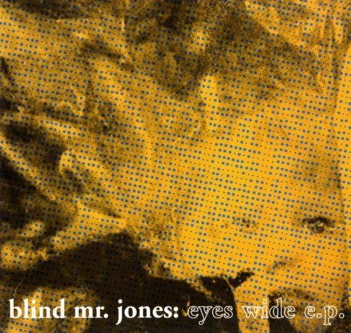 Blind Mr. Jones - Eyes Wide E.P. (1992) [FLAC] Download