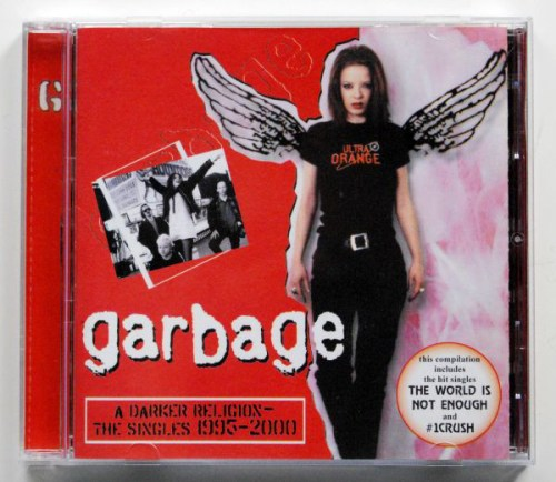 Garbage - A Darker Religion The Singles 1995 2000 (2000) [FLAC] Download