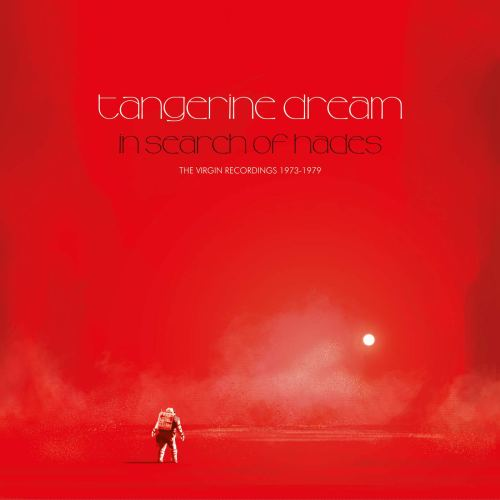 Tangerine Dream - In Search Of Hades  The Virgin Recordings 1973-1979 (2019) [FLAC] Download