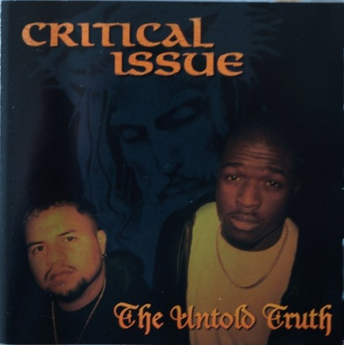Critical Issue - The Untold Truth (1999) [FLAC] Download
