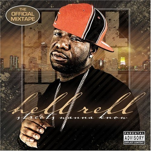 Hell Rell - Streets Wanna Know (2006) [FLAC] Download