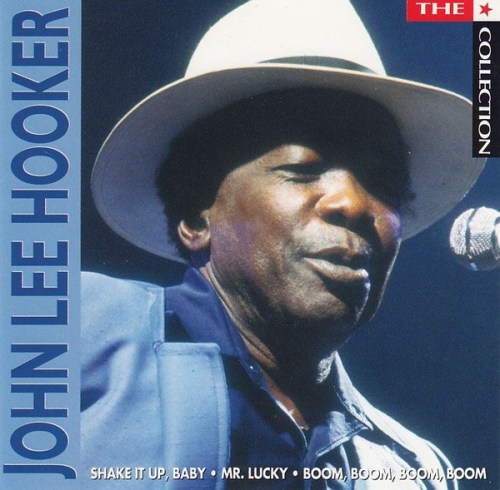 John Lee Hooker - The Collection (2006) [FLAC] Download
