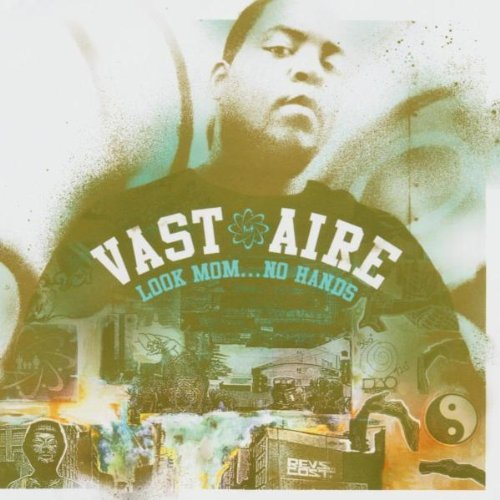 Vast Aire - Look Mom No Hands (2004) [FLAC] Download