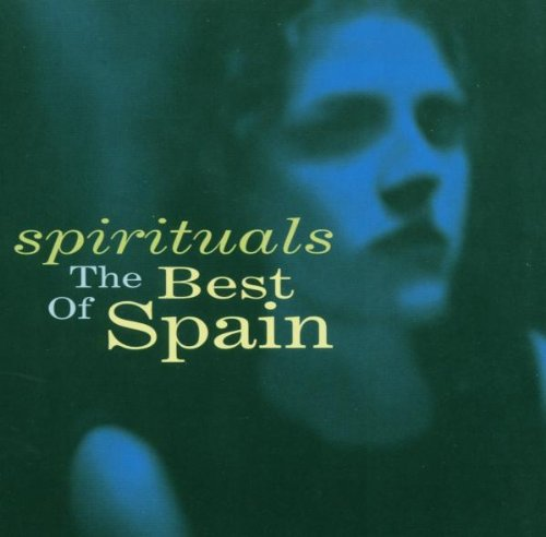 Spain - Spirituals: The Best Of Spain (2003) [FLAC] Download