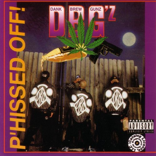 DBG'z - P'hissed Off! (1993) [FLAC] Download