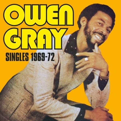 Owen Gray - Singles 1969-72 (2020) [FLAC] Download