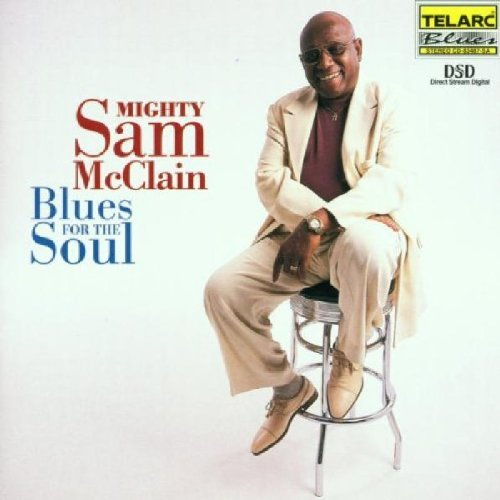 Mighty Sam McClain - Blues for the Soul (2000) [FLAC] Download