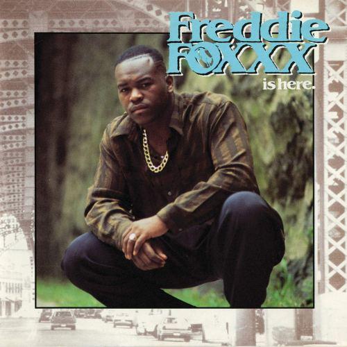 Freddie Foxxx - Freddie Foxxx Is Here (1989) [FLAC] Download