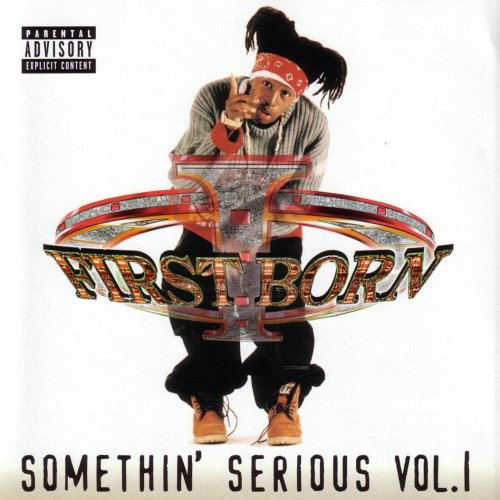 First Born - Somethin' Serious Vol. 1 (2000) [FLAC] Download