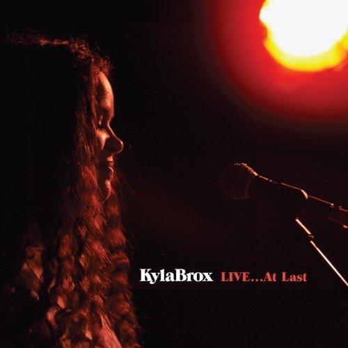 Kyla Brox - Live... At Last (2014) [FLAC] Download