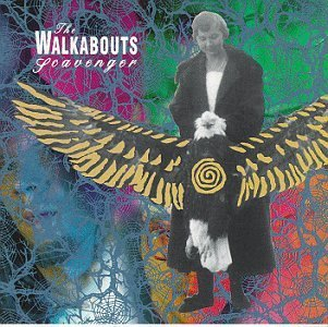 The Walkabouts - Scavenger (1991) [FLAC] Download