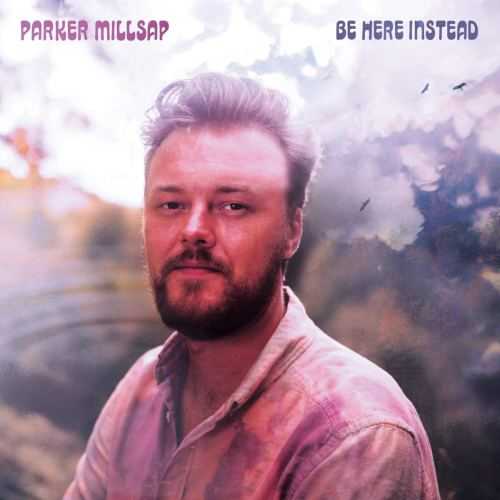 Parker Millsap - Be Here Instead (2021) [FLAC] Download