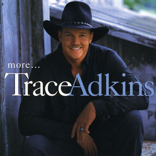 Trace Adkins - More (1999) [FLAC] Download