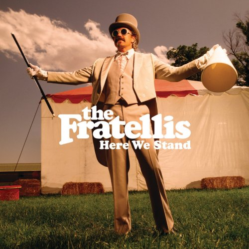 The Fratellis - Here We Stand (2008) [FLAC] Download