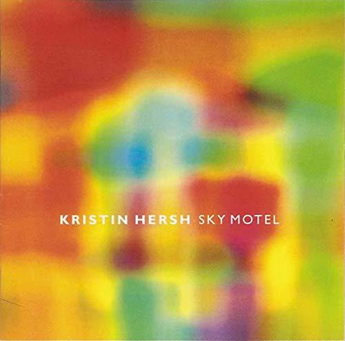 Kristin Hersh - Sky Motel (1999) [FLAC] Download