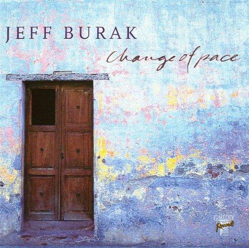 Jeff Burak - Change Of Pace (1997) [FLAC] Download