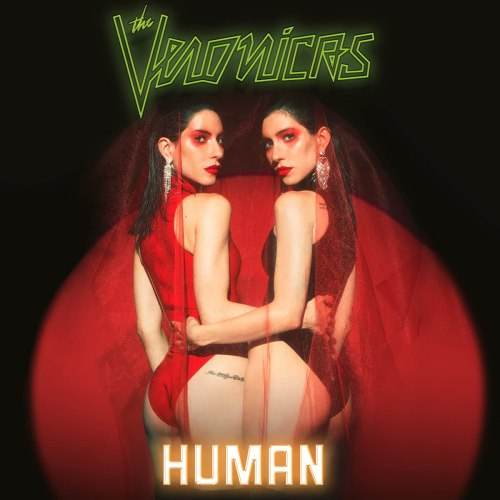 The Veronicas - HUMAN (2021) [FLAC] Download